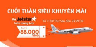 KM Jetstar, vé siêu rẻ chỉ từ 88k tiết kiệm