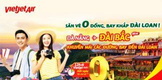 Vi vu Đài Loan với 150.000 vé 0 đồng khuyến mãi từ Vietjet