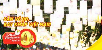 Hàng triệu vé 0 đồng Vietjet khuyến mãi khủng tháng 9