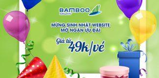 Sinh nhật website Bamboo Airways khuyến mãi ngàn ưu đãi