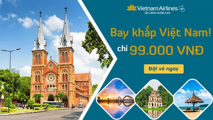 Khám phá Việt Nam vé khuyến mãi Vietnam Airlines chỉ 99.000 VND