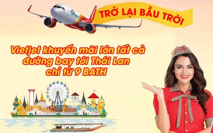 Khuyến mãi lớn từ Vietjet chỉ 6.500 VND trải nghiệm Thái Lan