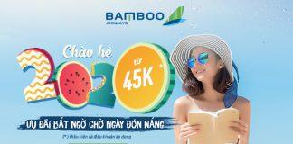 Chào hè 2020 cùng Bamboo Airways vé máy bay chỉ 45.000 VND