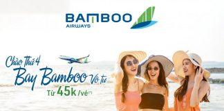 Bamboo Airways khuyến mãi chỉ 48.000 VND bay vô tư