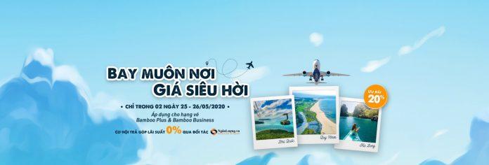 Khuyến mãi giảm 20% giá vé từ Bamboo Airway