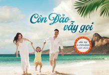 Khuyến mãi Vietnam Airlines chỉ từ 2.299.000 VND khám phá Côn Đảo