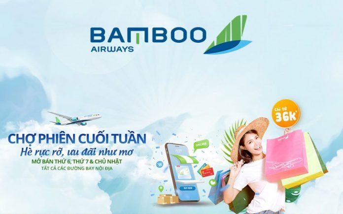 Bamboo Airways khuyến mãi cuối tuần giá vé chỉ từ 36.000 VND