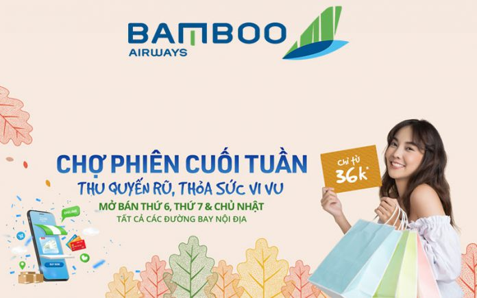 Vé máy bay khuyến mãi chỉ 45.000 VND từ Bamboo Airways