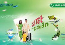 Khuyến mãi Tết rước lộc xuân cùng Bamboo Airways chỉ từ 36.000 VND