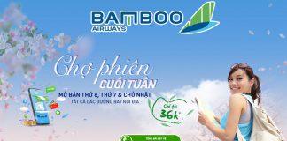 Khuyến mãi chợ phiên cuối tuần Bamboo Airways chỉ từ 36.000 VND