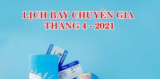 Lịch bay chuyên gia từ nước ngoài về Việt Nam tháng 4/2021