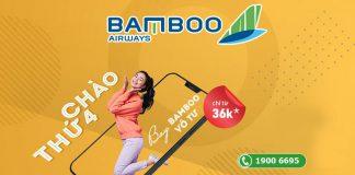 Chào thứ 4 Bamboo Airways khuyến mãi bay vô tư chỉ từ 36.000 VND