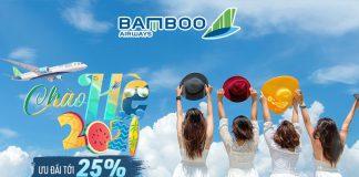 Bamboo Airways khuyến mãi chào hè 2021 giảm đến 25% giá vé máy bay