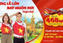 Khuyến mãi Vietjet mừng lễ lớn 30/04 - 01/05 giá vé chỉ từ 468.000 VND
