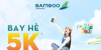 Khuyến mãi bay hè 5K đổi ngày thả ga từ Bamboo Airways