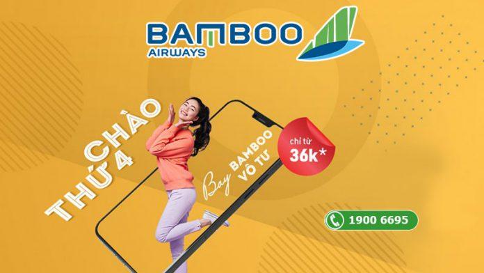 Khuyến mãi chỉ 36.000 VND thứ 4 bay vô tư Bamboo Airways