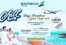 Nghỉ dưỡng Vinpearl bay Bamboo Airways khuyến mãi chỉ từ 2.300.000 VND