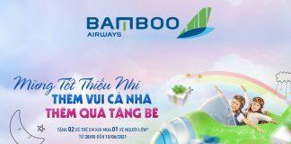 Bamboo Airways khuyến mãi tặng vé trẻ em mừng Tết thiếu nhi