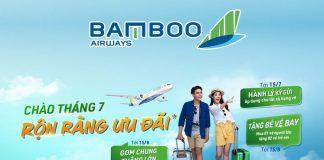 Khuyến mãi ngàn ưu đãi chào tháng 7 từ Bamboo Airways