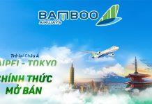Mở bán vé máy bay đi Đài Bắc, Tokyo từ Bamboo Airways