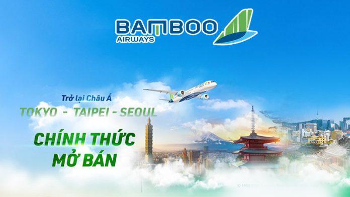 Bamboo Airways mở bán vé máy bay Tokyo, Seoul, Đài Bắc